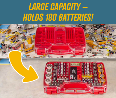 LARGE CAPACITY –HOLDS 180 BATTERIES!